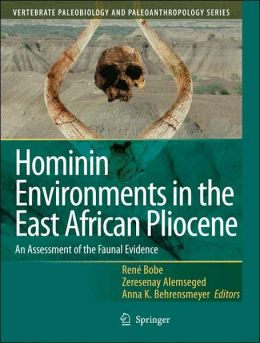 Hominin Environments in the East African Pliocene: An Assessment of the Faunal Evidence