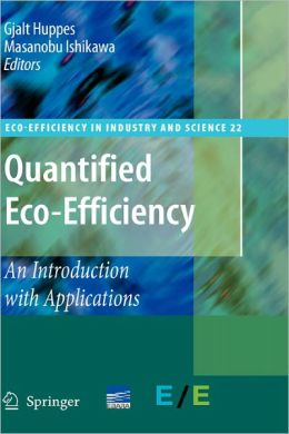 Quantified Eco-Efficiency: An Introduction with Applications