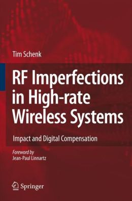RF Imperfections in High-rate Wireless Systems: Impact and Digital Compensation