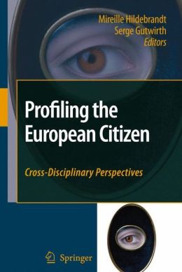 Profiling the European Citizen: Cross-Disciplinary Perspectives
