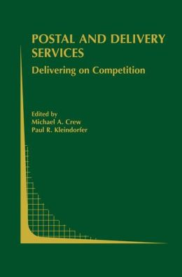 Postal and Delivery Services: Delivering on Competition