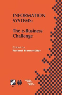 Information Systems: The e-Business Challenge