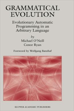 Grammatical Evolution: Evolutionary Automatic Programming in an Arbitrary Language