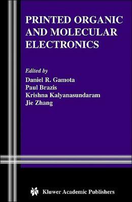Printed Organic and Molecular Electronics