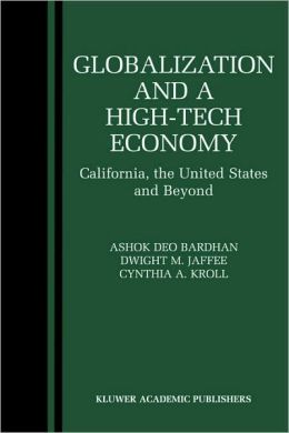 Globalization and a High-Tech Economy: California, the United States and Beyond