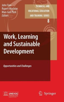 Work, Learning and Sustainable Development: Opportunities and Challenges