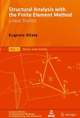 Structural Analysis with the Finite Element Method. Linear Statics: Volume 2: Beams, Plates and Shells