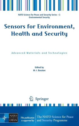 Sensors for Environment, Health and Security: Advanced Materials and Technologies