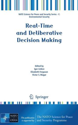 Real-Time and Deliberative Decision Making: Application to Emerging Stressors