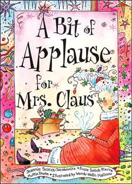 A Bit of Applause for Mrs. Claus