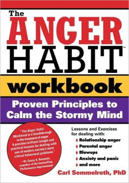 The Anger Habit Workbook