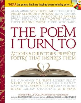 The Poem I Turn To: Actors and Directors Present Poetry That Inspires Them