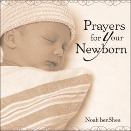 Prayers for Your Newborn