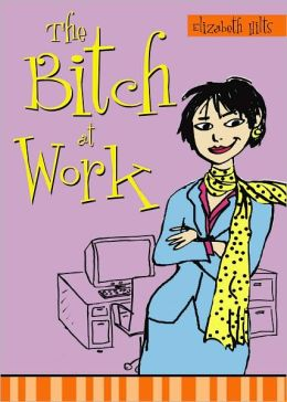 Bitch at Work
