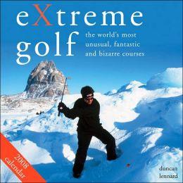 2008 Extreme Golf Wall Calendar