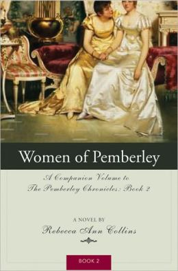 Women of Pemberley (Pemberley Chronicles #2)