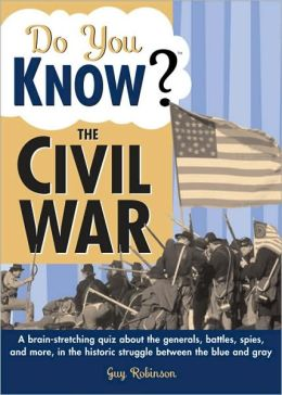 Do You Know the Civil War?