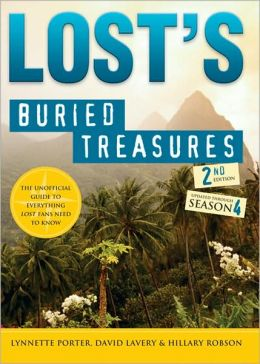 Lost's Buried Treasures, 2E: The Unofficial Guide to Everything Lost Fans Need to Know