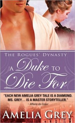 A Duke to Die For (Rogues' Dynasty Series #1)