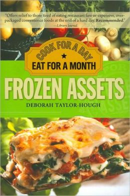 Frozen Assets, 2E: Cook for a Day, Eat for a Month
