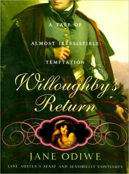 Willoughby's Return: A Tale of Almost Irresistible Temptation