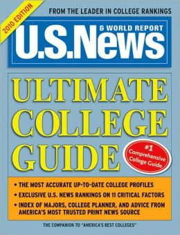 U.S. News and World Report: Ultimate College Guide 2010