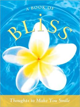 Book of Bliss: Thoughts to Make You Smile