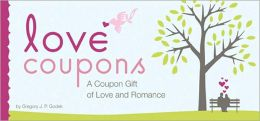Love Coupons: A Coupon Gift of Love and Romance