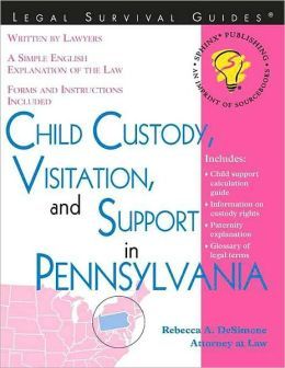 Child Custody, Visitation, and Support in Pennsylvania