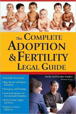 Complete Adoption and Fertility Legal Guide