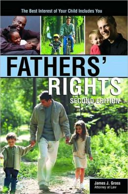 Fathers' Rights: The Best Interest of Your Child Includes You