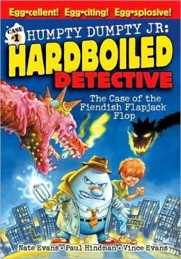 The Case of the Fiendish Flapjack Flop (Humpty Dumpty, Jr., Hard Boiled Detective)