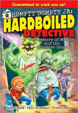 The Mystery of Merlin and the Gruesome Ghost (Humpty Dumpty Jr., Hardboiled Detective)