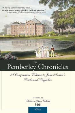 The Pemberley Chronicles (Pemberley Chronicles #1)
