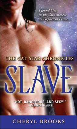 Slave (Cat Star Chronicles Series #1)