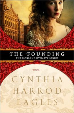 The Founding (Morland Dynasty Series #1)