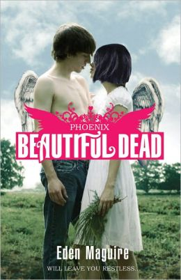 Beautiful Dead: Phoenix