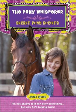 Secret Pony Society: The Pony Whisperer
