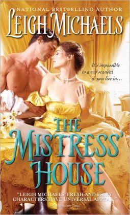 The Mistress' House