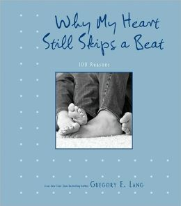 Why My Heart Still Skips a Beat, 2E: 100 Reasons