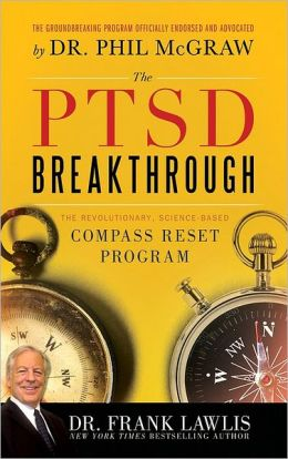 PTSD Breakthrough: The Revolutionary, Science-Based Compass RESET Program