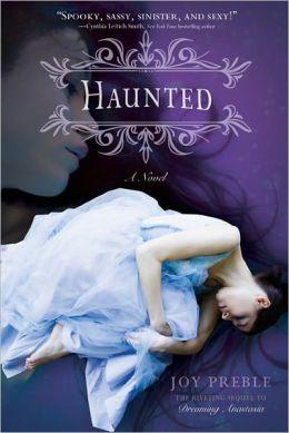 Haunted (Dreaming Anastasia Series #2)