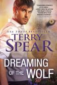 Book Cover Image. Title: Dreaming of the Wolf, Author: Terry Spear