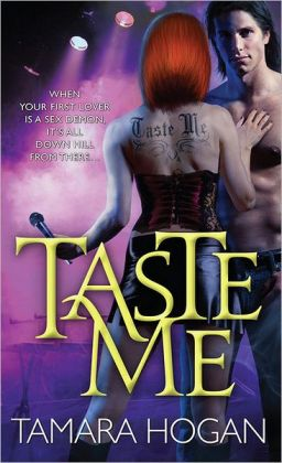 Taste Me (Underbelly Chronicles Series #1)