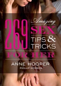 269 Amazing Sex Tips and Tricks for Her (PagePerfect NOOK Book)