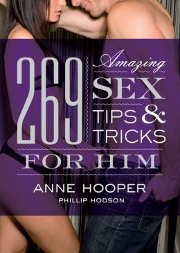 269 Amazing Sex Tips and Tricks for Him (PagePerfect NOOK Book)