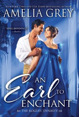 An Earl to Enchant (Rogues' Dynasty Series #3)