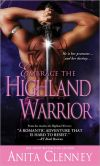Book Cover Image. Title: Embrace the Highland Warrior, Author: Anita Clenney