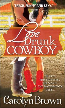 Love Drunk Cowboy (Spikes & Spurs Series #1)