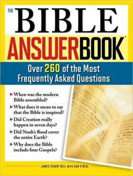 Bible Answer Book: Over 260 of the Most Frequently Asked Questions